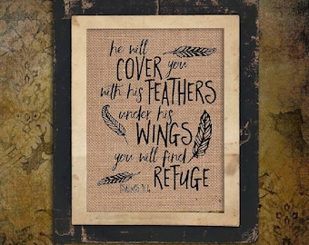 Psalms 91 4 | He will Cover Feathers | Under His Wings Refuge | Bible Verse | Burlap Print | Feathers | Rustic Sign | # 131