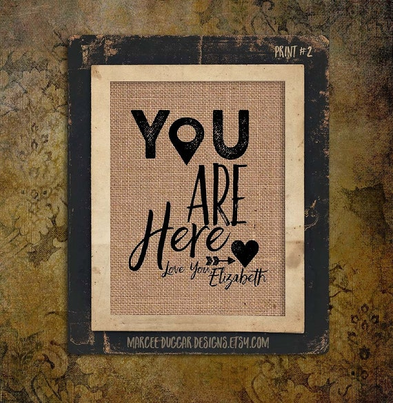https://www.etsy.com/listing/263687239/you-are-here-heart-location-burlap-gift?ref=shop_home_active_4