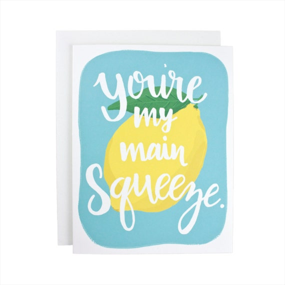 You Are My Main Squeeze greeting card, friendship, lemons, best friend, citrus