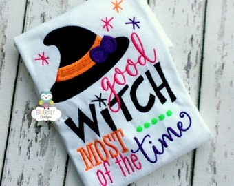 Good Witch Most of the Time Girl Halloween Shirt or Bodysuit, Girl Halloween Shirt, Girl Witch Shirt, Girl Trick or Treat Shirt