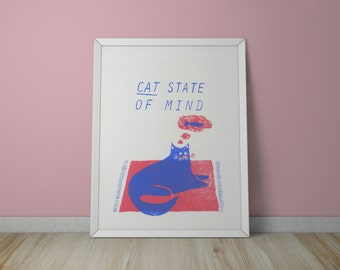 A3 Cat State of Mind Screen Print