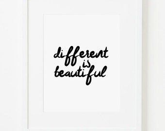 Different Is Beautiful Print