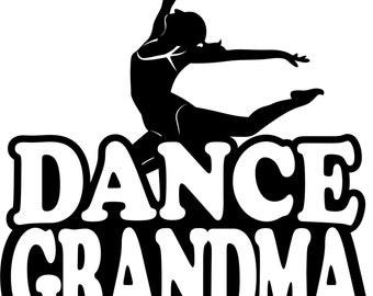 Dance Grandma Hoodie/ Dance Grandma Sweatshirt/ Dance Grandma Clothing/ Dance Grandma Gift/ Dance Grandma/ Dance Grandma Hoodie Sweatshirt