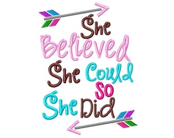 She Believed She Could Embroidery Design -INSTANT DOWNLOAD-