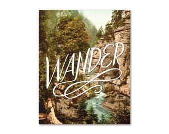 Wander Print 11x14 8x10 Moms, Dads and Grads Handlettering Landscape Nature Wanderlust Vintage Photography