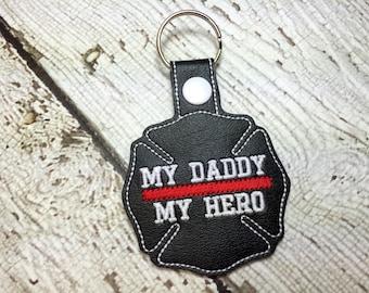 My Daddy My Hero - Fireman - Maltese Cross - Firefighter - Fireman - In The Hoop - Snap/Rivet Key Fob - DIGITAL Embroidery Design