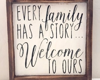 Every Family Has a Story... Welcome to Ours wood pallet sign