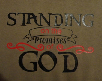 Religious Tshirt Standing on the Promises of God