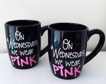 On Wednesdays We Wear Pink Mug, mean girls inspired, pink mug