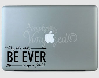 May The Odds Be Ever In Your Favor Vinyl Decal Sticker