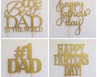 Fathers Day Cake Topper - Best Dad Ever Cake Topper - Dad Cake Topper - Happy Fathers Day - Happy Farters Day - Number 1 Dad - #1 Dad