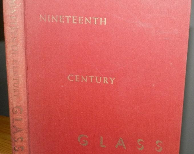 Nineteenth Century Glass: Its Genesis and Development. Hardcover – 1959