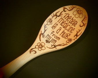 The Best Medicine is a Hug from Mum Wooden Spoon