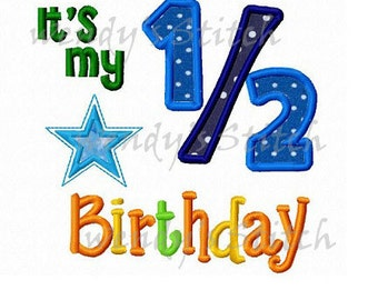 It's my 1/2 birthday star applique machine embroidery design