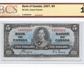 1937 Five Dollar Note ~ Bank of Canada ~ King George ~ Coyne and Towers ~ Series E/S ~ Certified F 18 ~ BCS AG341
