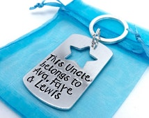 Uncle Gift - Godfather Present -personalised Keychain - Niece/Nephew -This Uncle Belongs To Keyring - Gifts For Him - for men - Brother Gift