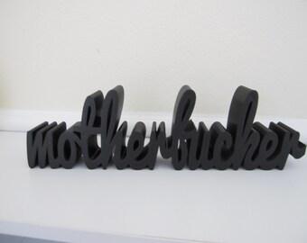 3D Printed Home Decor Custom Word Phrase Sculpture Pop Art Kitsch Geekery 3-D Print Word Computer Printed Model Nerd Script Desk Art