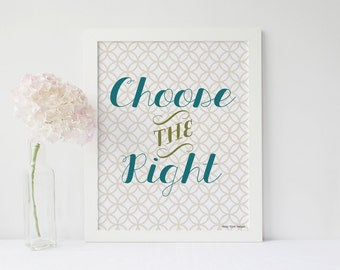 5 Printables | Choose the Rigth - LDS Art Print Primary Nursery Young Women Men FHE Digital File
