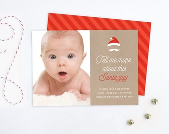 Funny Christmas Birth Announcement Card - Tell Me More About This Santa Guy
