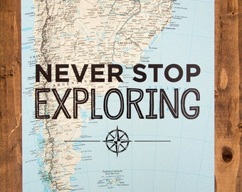 "South America Map Print, Never Stop Exploring, Great Travel Gift, 8"" x 10"" Letterpress Print"