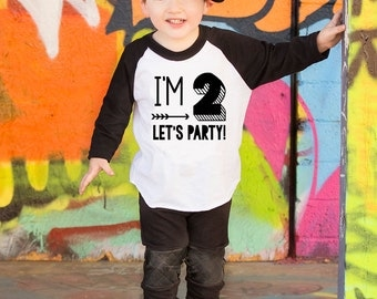 Im TWO Let's PARTY T-Shirt- Birthday Shirt- Second Birthday- Hipster T-Shirt- 2nd Birthday- Im This Many- Birthday- Arrows- Birthday Tee
