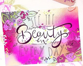 A3 unframed See the Beauty in Every Day Illustration
