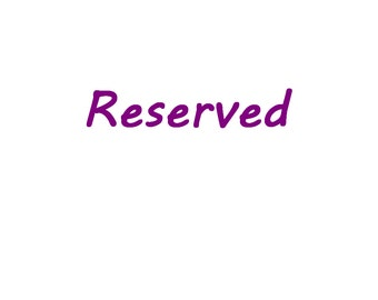 Reserved -extra charge - gold plating