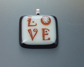 LOVE Fused Glass Pendant Necklace NO dichroic