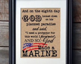 God Made A Marine Burlap Print, Proud Military, Inspirational Print, Deployment Sign