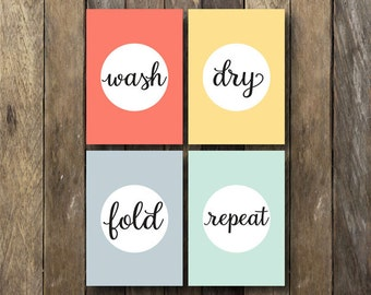 Laundry Room Printables - Wash Dry Fold Repeat - Laundry Room Wall Art - Wash Dry Fold - Laundry Room Prints
