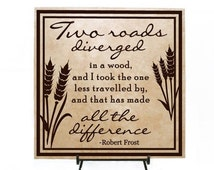 ON SALE - Two roads diverged in a wood and I took the one less traveled by, and that has made all the difference - Robert Frost - Inspiratio