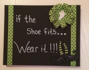 Halloween / If the shoe fits  Wall Decor