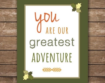 INSTANT DOWNLOAD -  You Are Our Greatest Adventure - Printable Wall Art - M2M Lambs and Ivy Echo bedding - Nursery Décor - DIGITAL 8x10