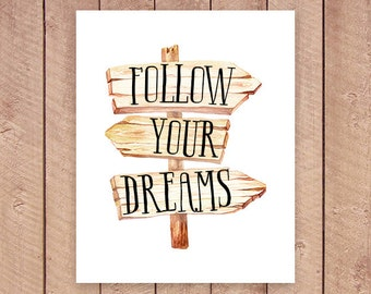 Follow Your Dreams Printable Art Print, 8x10 and 5x7, Watercolor Wood Arrow Post, Inspirational Quote, Paper Canoe, Instant Download