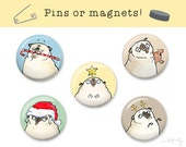 Pug Christmas Pins or Magnets - Pug Stocking Stuffer, Pug Christmas Magnets, Christmas Fridge Magnets, Cute Pug Gift, Holiday Pugs by Inkpug
