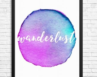 Wanderlust Watercolour Digital Print Travel Traveling Traveler Lost 8x10