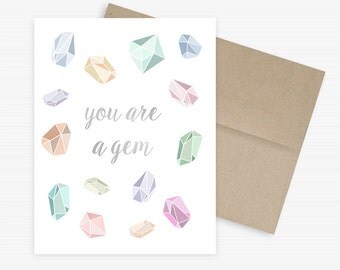 You Are A Gem Card, Eco-friendly Greeting Card, Crystals and Gems