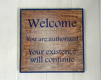 Welcome Sign! Doctor Who Themed Welcome Sign: 12x12 Vintage Look Wooden Welcome Sign painted on reclaimed wood.