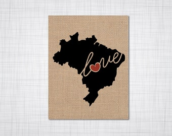 Brazil Love - Burlap or Canvas Paper State Silhouette Wall Art Print / Home Decor (Free Shipping)