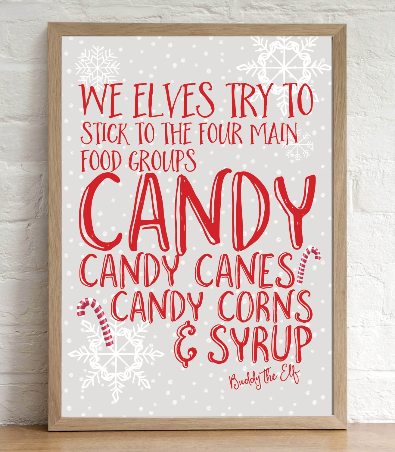 Buddy the elf quote christmas decoration print candy cane