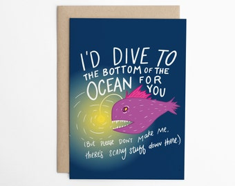 Funny Friendship Card - I'd Dive to the Bottom For You, Angler Fish, Cute Friendship Card, Card for Friend, Best Friends, Friend Card/C-299