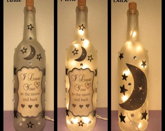 I love you to the moon and back Wine Bottle Light