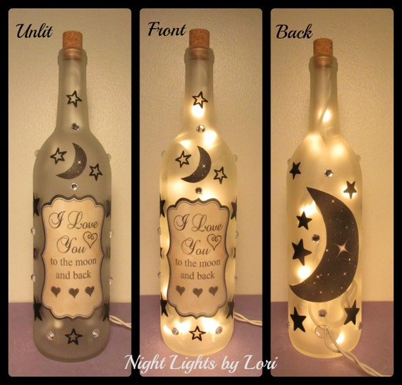 I love you to the moon and back wine bottle for Lighted wine bottle craft