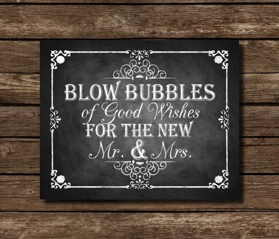 Blow Bubbles, Bubble Sendoff Chalkboard Wedding Sign - DIY Download ...
