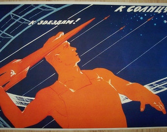 "Russian Soviet Cosmos Space propaganda poster ""To Stars! To the Sun!"""