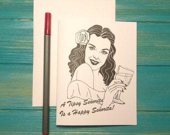 """Retro Pinup A Tipsy Señorita Is A Happy Señorita Illustration Blank 4"""" x 5.5"""" Card by Sea Señorita Studios"""