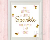 She Leaves A Little Sparkle. Little Girl Room Art, Pink and Gold Nursery Sign Nursery Art, Pink and Gold Birthday Sign, Birthday Party Decor