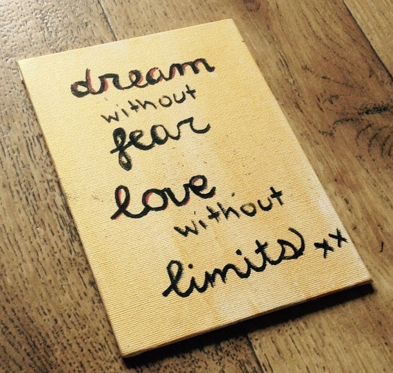 Dream Without Fear Love Without Limits: Dream Without Fear Love Without Limits 5x7 By ClarenceReneeArt