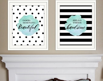 Good Morning Beautiful Hello There Handsome Print Set
