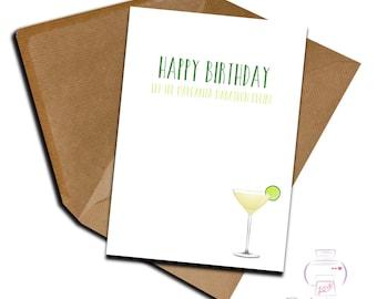 Birthday card card adult humour Margarita friend